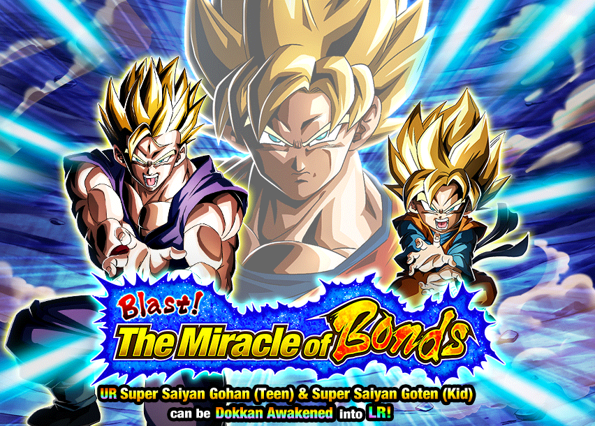 Blast! The Miracle of Bonds! | Dragon Ball Z Dokkan Battle Wikia