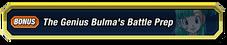 Genius Bulma's Battle Prep