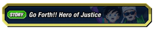 Go Forth Hero of Justice Renewal