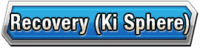 Recovery (Ki Sphere) Skill Effect