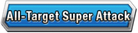 All-Target Super Attack Skill Effect