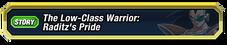 Low Class Warrior Raditz's Pride