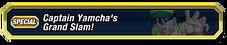 Captain Yamcha's Grand Slam