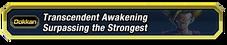 Transcendent Awakening Surpassing the Strongest