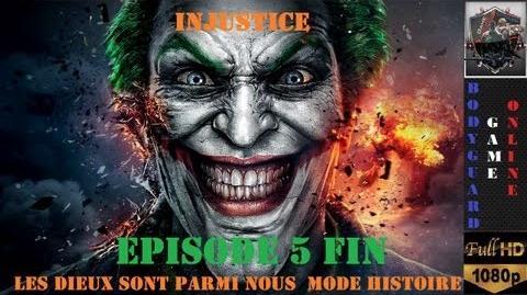 Injustice Les Dieux Sont Parmi Nous Episode 5 5 Mode Histoire ★ Full HD 1080P ★