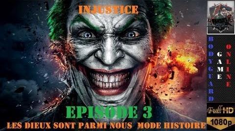 Injustice Les Dieux Sont Parmi Nous Episode 3 5 Mode Histoire ★ Full HD 1080P ★
