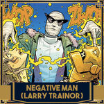 Icône Negative Man (Larry Trainor)