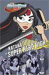 Katana at Super Hero High