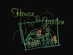 House & Garden-Title Card