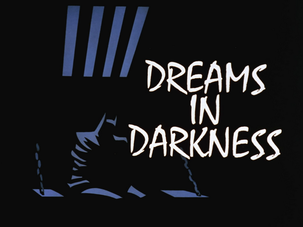 Image result for dreams in darkness batman the animated series title card