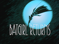 Batgirl Returns-Title Card