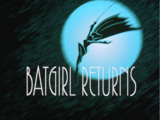 Batgirl Returns