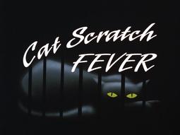 Cat Scratch Fever-Title Card