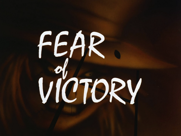 Image result for fear of victory