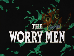 The Worry Men-Title Card