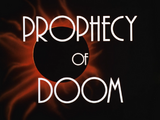 Prophecy of Doom-Title Card
