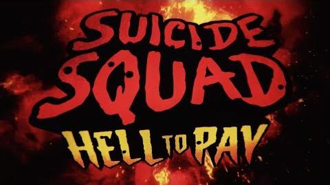 Suicide Squad Hell To Pay - Trailer