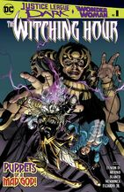 Justice League Dark and Wonder Woman The Witching Hour Vol 1 1