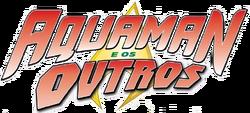 Aquaman e os Outros (2014) logo1