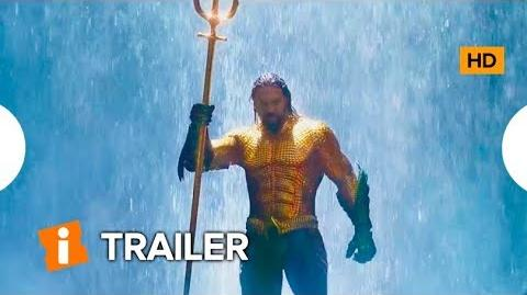 Aquaman - Trailer 2 Estendido LEG