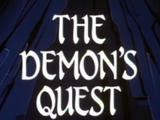 The Demon's Quest Part I