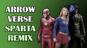 Arrowverse Sparta Remix (100 Sub Special)
