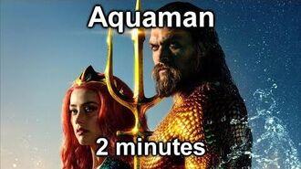 Aquaman in 2 minutes 2分钟看完阿瓜交配的Hollywood电影