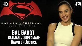Gal Gadot Exclusive Interview - Batman vs. Superman- Interview