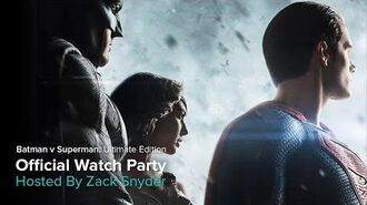 OFFICIAL Batman V Superman Ultimate Edition Watch Party with Zack Snyder by VERO True Social.