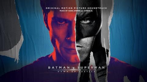 OFFICIAL - Is She With You? - Batman v Superman Soundtrack - Hans Zimmer & Junkie XL