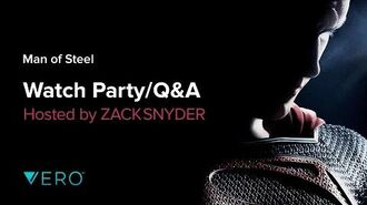 OFFICIAL Man of Steel Watch Party with Zack Snyder by VERO True Social.