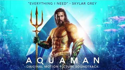 Skylar Grey - Everything I Need (Film Version) - Aquaman Soundtrack Official Video