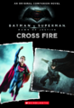 Batman v Superman Dawn of Justice – Cross Fire cover.png