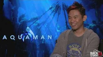 James Wan on Creating DC's Underwater World - AQUAMAN Interview