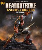 Deathstroke Knights and Dragons