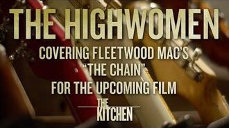 "The Highwomen - The Chain (From The Original Motion Picture ""THE KITCHEN"")"