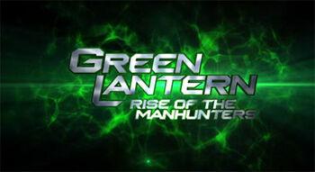 Green Lantern 2 Rise of the Manhunters