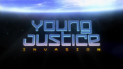 Young Justice Invasion Title Card