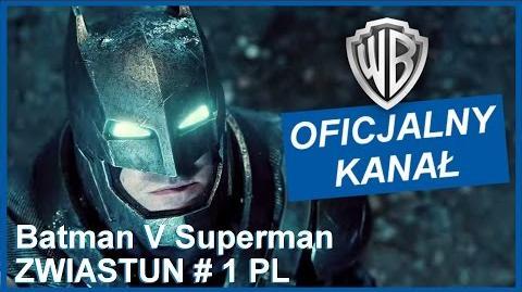 Batman v Superman Świt sprawiedliwości - I oficjalny zwiastun
