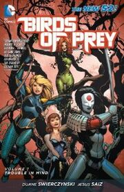 Birds of Prey Trouble in Mind