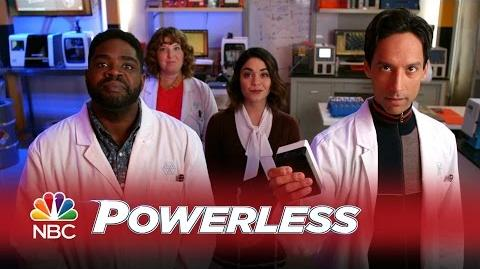 Powerless - Meet the Powerless Team! (Promo)