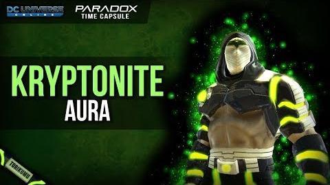 DCUO Kryptonite Aura Paradox Time Capsules