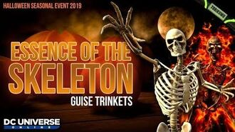 DCUO Halloween 2019 Essence of the Skeleton and Flaming Skeleton Guise Trinkets
