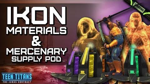 DCUO Episode 32 Ikon Materials & Mercenary Supply Pod