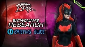 """DCUO Episode 34 """"Batwoman's Research"""" Briefing, Locations & Reward Guide"""
