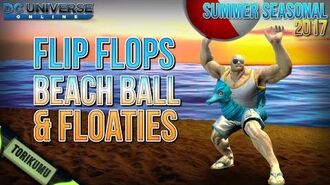 DCUO Summer Event 2017 Flip Flops, Beach Ball & Floaties