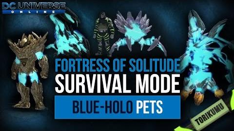 DCUO Fortress of Solitude Survival Mode Pets (2017 Update - Blue-Holo Pets)