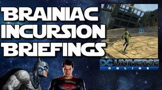 Dc Universe Online Braniac inscursion briefings