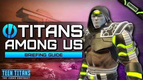 """DCUO Episode 32 """"Titans Among Us"""" Briefing Guide and Reward"""