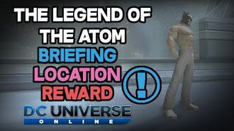 DCUO - Briefing - The Legend of the Atom Location & Reward